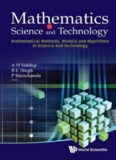 Mathematics in Science and Technology: Mathematical Methods, Models and Algorithms in Science and Technology, Proceedings of the Satellite Conference of ICM 2010, India Habitat Centre & Ind