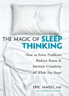 The Magic of Sleep Thinking: How to Solve Problems, Reduce Stress, and Increase Creativity While You Sleep
