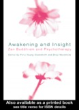 Awakening and Insight: Zen Buddhism and Psychotherapy