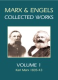 Marx and Engels Collected Works, Volume 1 : Karl Marx 1835-43