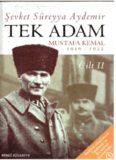 Tek Adam: Mustafa Kemal, 1919-1922 (Cilt 2)
