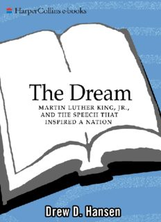 Martin Luther King, Jr., and the Speech That Inspired a Nation