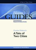 Charles Dickens's A Tale of Two Cities (Bloom's Guides)