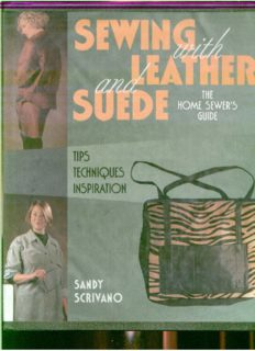 Sewing With Leather and Suede: A Home Sewer's Guide