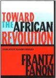 Towards the African Revolution, Frantz Fanon