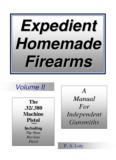 Expedient Homemade Firearms - Replica Plans and Blueprints