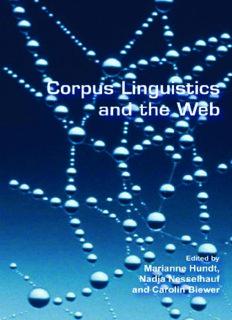 Corpus Linguistics and the Web (Language & Computers 59) (Language & Computers: Studies in Practical Linguistics)