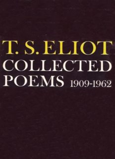 T. S. Eliot : Collected Poems, 1909 - 1962