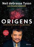 Origens - Catorze bilhões de anos de evolução cósmica