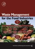 Waste Management for the Food Industries (Food Science and Technology) (Food Science and Technology)