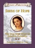 Seeds of Hope: The Gold Rush Diary of Susanna Fairchild, California Territory 1849 (Dear America