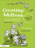 Creating Writers: A Creative Writing Manual for Key Stage 2 and Key Stage 3 (David Fulton Books)