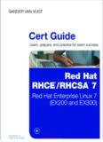 Red Hat® RHCSA™/RHCE® 7 Cert Guide: Red Hat Enterprise Linux 7