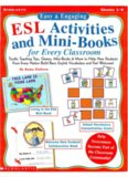Easy & Engaging ESL Activities and Mini-Books for Every Classroom: Terrific Teaching Tips, Games, Mini-Books & More to Help New Students from Every Nation Build Basic English Vocabulary and Feel Welcome!