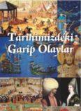 Tarihimizdeki Garip Olaylar - Sabri Kaliç