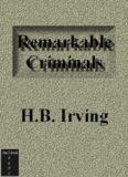Irving, H.B. - A Book of Remarkable Criminals2