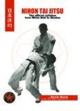 Nihon Tai Jitsu. The Official Syllabus from White Belt to Shodan