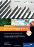 SAP NetWeaver BW 7.3: Practical Guide