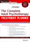 The Complete Adult Psychotherapy Treatment Planner: Includes DSM-5 Updates