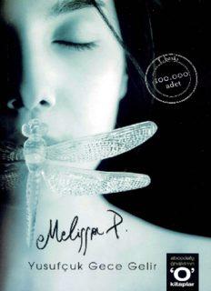 Yusufçuk Gece Gelir - Melissa Panarello