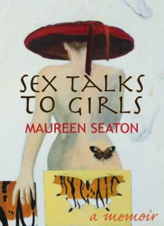 Sex Talks to Girls: A Memoir (Living Out: Gay and Lesbian Autobiog)