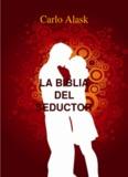 La Biblia Del Seductor™ PDF Libro por Carlo Alask
