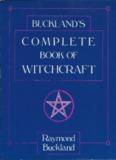 Bucklands Complete Book of Witchcraft.pdf - preterhuman.net