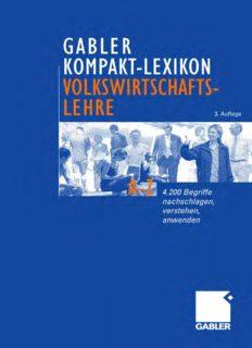 Gabler Kompakt-Lexikon Volkswirtschaftslehre: 4.200 Begriffe nachschlagen, verstehen, anwenden. 3. Auflage