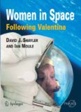 Women in Space - Following Valentina (Springer Praxis Books   Space Exploration)