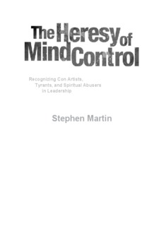 The Heresy of Mind Control