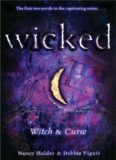 Wicked 1-Witch and Curse Nancy Holder & Debbie Viguie