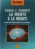 La mente e le menti. Verso una comprensione della coscienza