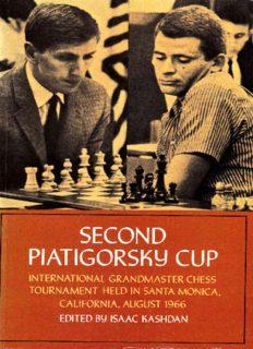 Second Piatigorsky Cup : international grandmaster chess tournament held in Santa Monica, California, August 1966