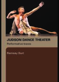 The Judson Dance Theater: Performative Traces