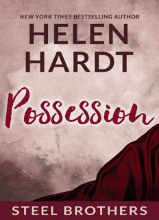 POSSESSION by Helen Hardt (Steel Brothers Saga: Book 3)
