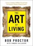 The Art of Living: Lessons in Leading a Fulfilling Life and Career