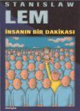 İnsanın Bir Dakikası - Stanislaw Lem