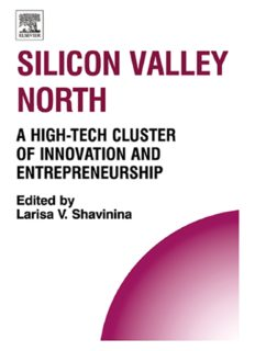 Silicon Valley North: A High-Tech Cluster of Innovation and Entrepreneurship (Technology, Innovation, Entrepreneurship and Competitive Strategy) (Technology, ... Entrepreneurship and Competitive Strategy)