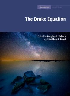 The Drake Equation: Estimating the Prevalence of Extraterrestrial Life Through the Ages