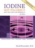 Iodine Why You Need It - Why You Can't Live Without It