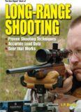 The Gun Digest Book of Long-Range Shooting