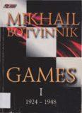Mikhail Botvinnik Games: 1924-1948 v. 1