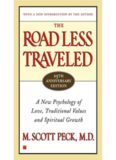 The Road Less Traveled, 25th Anniversary Edition : A New Psychology of Love, Traditional Values