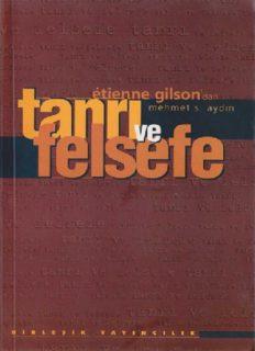 Tanrı ve Felsefe - Etienne Gilson
