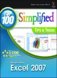 Microsoft Office Excel 2007: Top 100 Simplified Tips & Tricks (Top 100 Simplified Tips & Tricks)