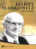 Harry Markowitz: Selected Works (Nobel Laureate)