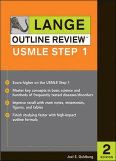 Lange Outline Review: USMLE Step 1, Second Edition (LANGE Reviews USMLE)