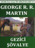 Gezici Şövalye - George R. R. Martin