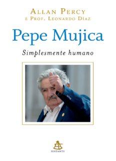 Pepe Mujica: simplesmente humano