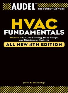 Audel HVAC Fundamentals, Air Conditioning, Heat Pumps and Distribution Systems